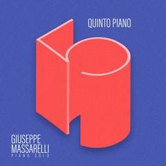 Quinto Piano, il nuovo album di Giuseppe Massarelli