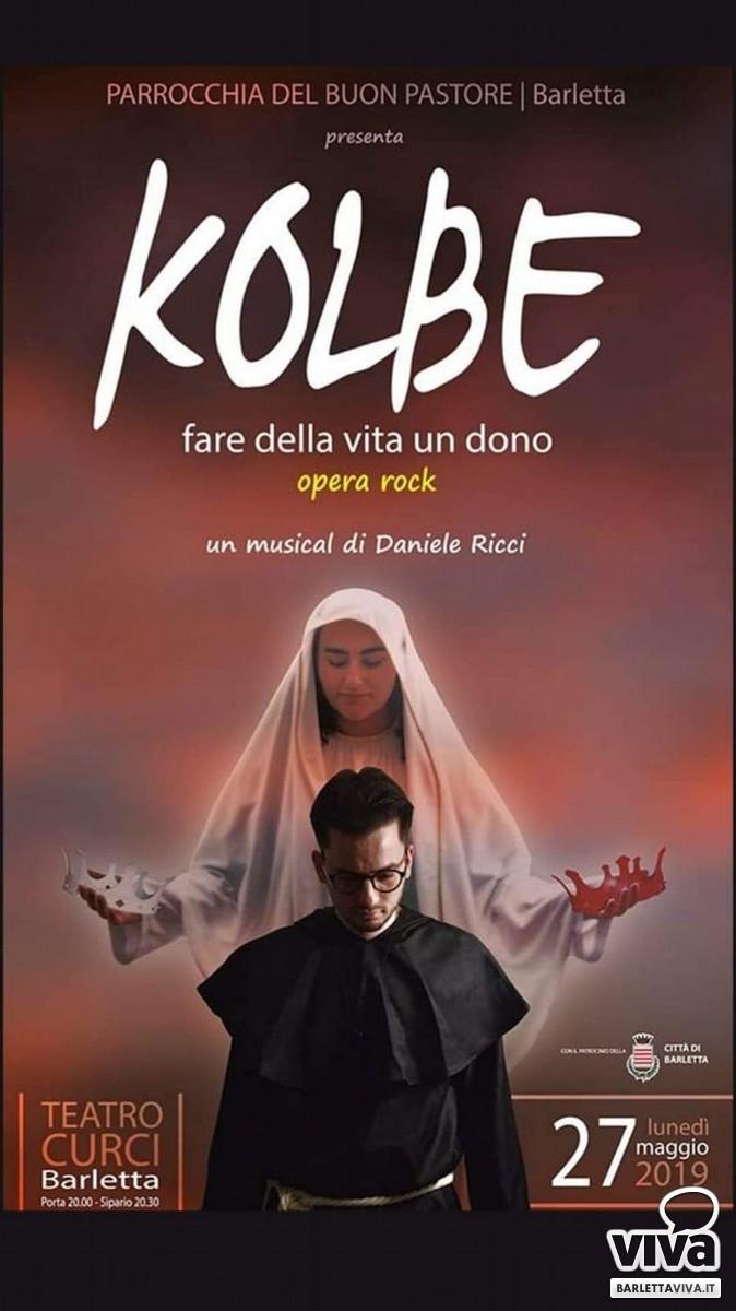 """Musical """"Kolbe"""", opera rock al teatro """"Curci"""" di Barletta"""