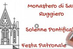 Festa patronale 2020, Monastero di San Ruggiero