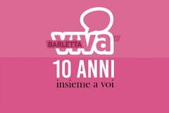 BarlettaViva, 10 anni di vita insieme a voi