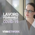 Il lavoro femminile dopo il Covid, raccontaci la tua storia