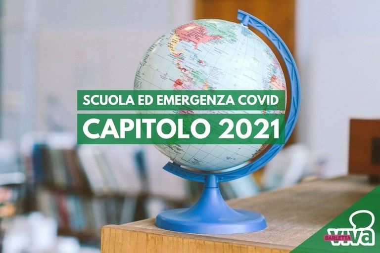 Scuola ed emergenza Covid, capitolo 2021